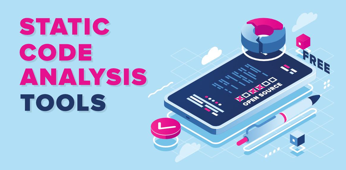 ¿Por qué utilizar las herramientas de análisis de código estático y los diferentes tipos?