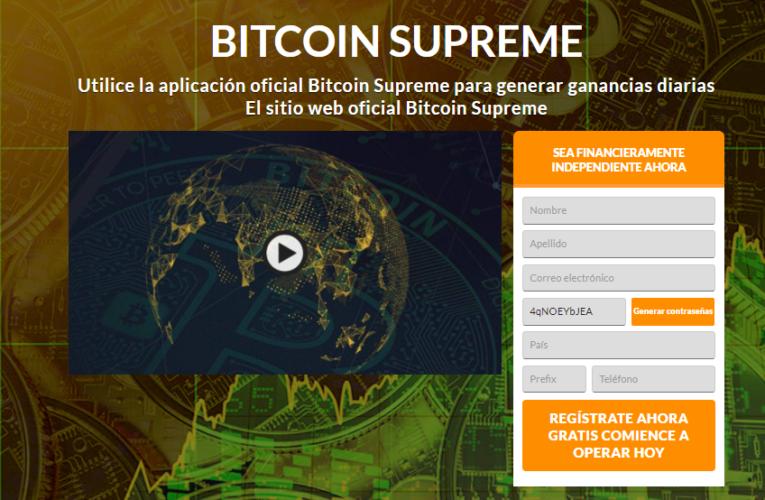 Bitcoin Supreme Opiniones – ¿Confiable o es una estafa? (2021)