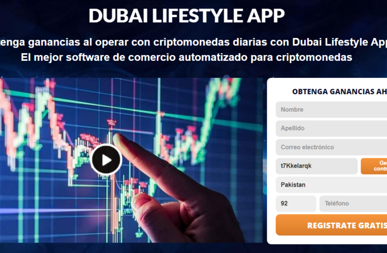 Dubai Lifestyle Review 2021-¿Legitimidad o estafa? ¿Funciona el software?
